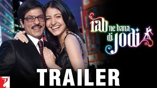 Rab Ne Bana Di Jodi - Theatrical Trailer (with English Subtitles)