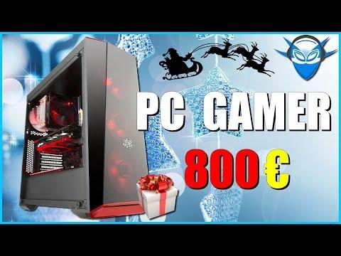 PC GAMER 800€ - NOËL 2017