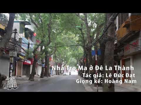 [Audio] Tháo Chạy Khỏi Nhà Trọ ở Đê La Thành - Hà Nội - Thời lượng: 22:45.