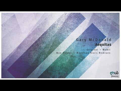 [Melodic Progressive] Gary McDonald - Aequitas (Morrison Kiers Remix) [PHW225]