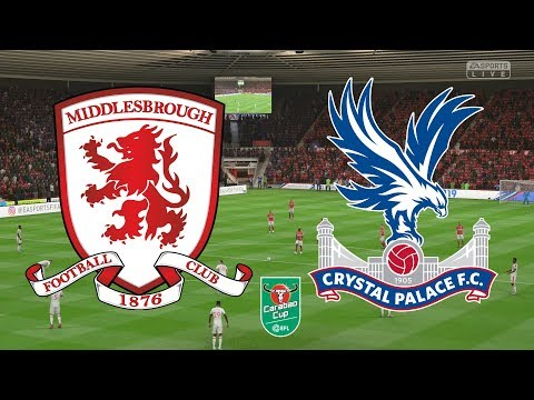 Carabao Cup 2019 - Middlesbrough Vs Crystal Palace - 31/10/18 - FIFA 19
