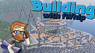 Building with fWhip :: Castle Terraforming :: #56 Minecraft 1.12 Single Player Survival