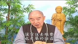 Thập Thiện Nghiệp Đạo Kinh (2001) tập 15 & 16 - Pháp Sư Tịnh Không