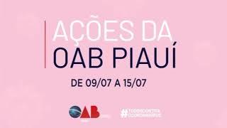 Ações da OAB Piauí de 09 a 15/07