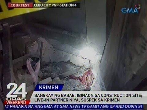 24 Oras: Bangkay ng babae, ibinaon sa construction site; live-in partner niya, suspek sa krimen