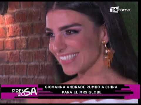 Giovanna Andrade rumbo a China para el Mrs Globe