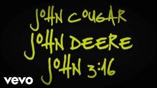 Keith Urban - John Cougar, John Deere, John 3:16 (Lyric Video)