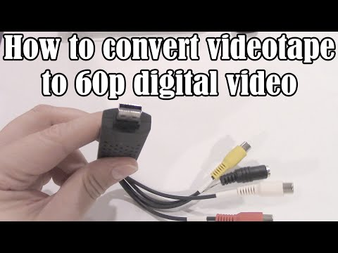 How to convert VHS videotape to 60p digital video (NTSC)