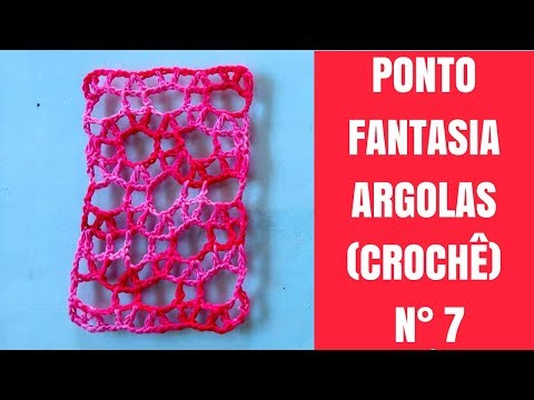 PONTO FANTASIA ARGOLAS (CROCHÊ) / N° 7
