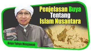 Video Penjelasan Buya Tentang Islam Nusantara - Buya Yahya Menjawab MP3, 3GP, MP4, WEBM, AVI, FLV November 2018