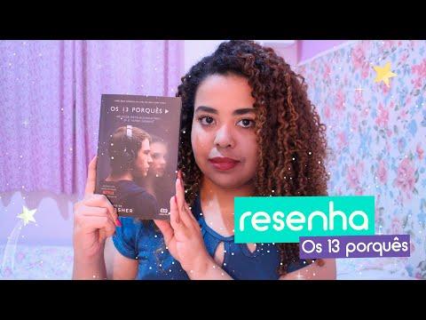Os 13 porquês - Vale a pena ler? | Resenha | Estrelado