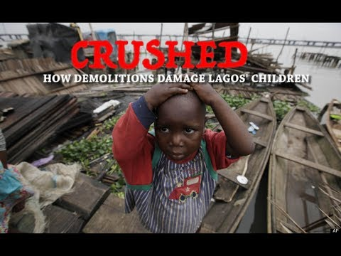 Video: CRUSHED – How demolitions damage Lagos' children