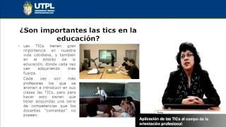 UTPL APLICACIÓN DE LAS TICs AL CAMPO DE LA ORIENTACIÓN PROFESIONAL [(PSICOLOGÍA)(ORIENTACIÓN)]