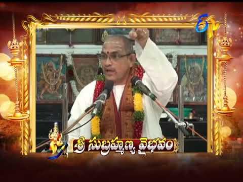 Sri Subrahmanya Vaibhavam | Aradhana | 25th November 2017