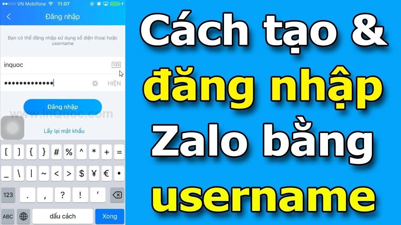Hướng dẫn tạo username để đăng nhập Zalo, thay cho cách đăng nhập bằng số điện thoại thường dùng