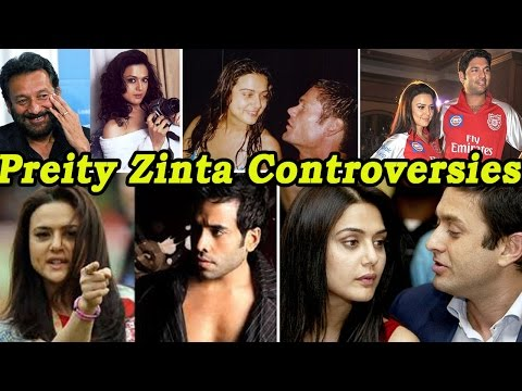 10 Preity Zinta Controversies That Shocked Us All!
