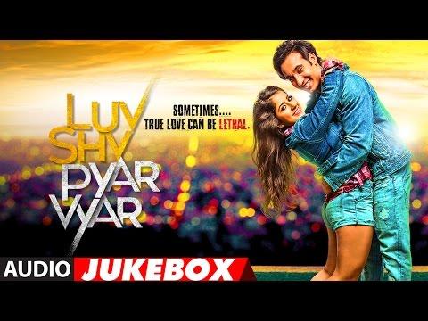 Luv Shv Pyar Vyar Full Album   GAK and Dolly Chawla   Audio Jukebox   T-Series