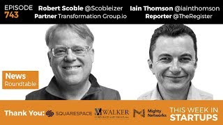 News Roundtable! Robert Scoble of Transformation Group.io & Iain Thomson of The Register UK are in the studio to talk with Jason about the latest tech news. On tap: the latest in Apple AR, iPhone's 10th anniversary and what drove the smartphone revolution, how data collection is destroying privacy, Amazon's acquisition of Whole Foods and what this means for Blue Apron and other meal delivery services, Google's decision to stop scanning Gmail for ad purposes/data tracking, Binary Capital and the Justin Caldbeck scandal, Trump's incoherent tweets, and a candid discussion about Uber's future.For full show notes, subscribe to http://thisweekinstartups.com/about/#allsubscribe