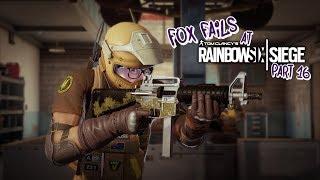Fox Fails at Rainbow Six: Siege (Part 16)