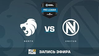 North vs EnVyUs - ESL Pro League S6 EU - de_nuke [sleepsomewhile, CrystalMay]