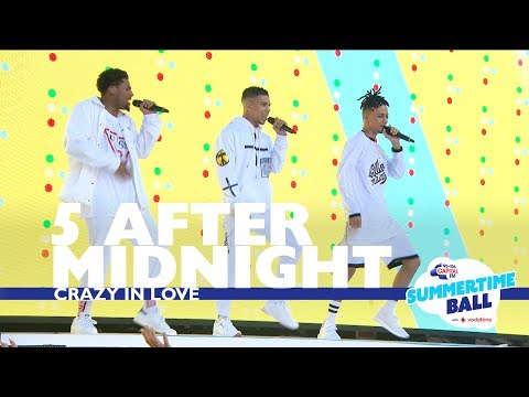 5 After Midnight - 'Crazy In Love' (Live At Capital's Summertime Ball 2017)