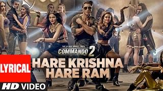 Video Hare Krishna Hare Ram (Lyrical) | Commando 2 | Vidyut Jammwal,Adah Sharma,Esha Gupta,Armaan Malik download in MP3, 3GP, MP4, WEBM, AVI, FLV January 2017