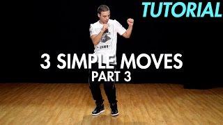 Video 3 Simple Dance Moves for Beginners - Part 3 (Hip Hop Dance Moves Tutorial) | Mihran Kirakosian MP3, 3GP, MP4, WEBM, AVI, FLV Juli 2019