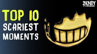 TOP 10 Scariest BATIM Moments (Bendy & the Ink Machine Scary Moments Chapter 1-3)