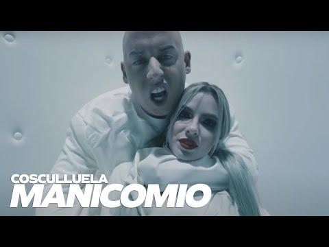 Manicomio - Cosculluela (Video)