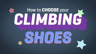 How To Choose Your Climbing Shoes - Ep 2 by La Sportiva