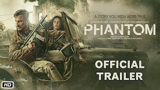 A story you wish were true… Presenting the much awaited trailer of Phantom! The film, directed by Kabir Khan stars Saif Ali Khan and Katrina Kaif. In theatres ...