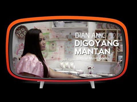 Dian Anic - Digoyang Mantan (Official Music Video)