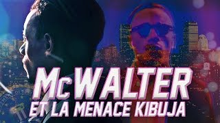 MISTER V - MCWALTER ET LA MENACE KIBUJA (PARTIE 1) - YouTube
