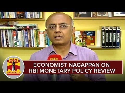 Economist-Nagappan-On-RBI-Monetary-Policy-Review--Thanthi-TV