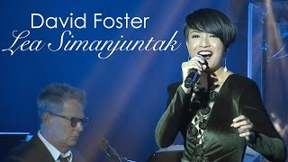 Video David Foster ft. Lea Simanjuntak - Power Of Love MP3, 3GP, MP4, WEBM, AVI, FLV Oktober 2018