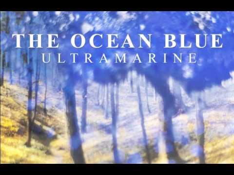 The Ocean Blue - Ultramarine (2013)