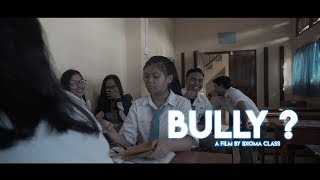 Video BULLY ? - Film Pendek (2019) MP3, 3GP, MP4, WEBM, AVI, FLV September 2019