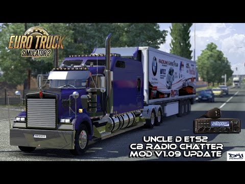 Uncle D ETS2 CB Radio Chatter V1.09