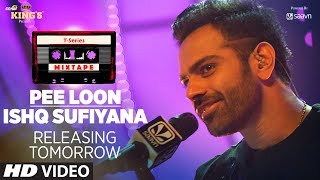 Here's presenting to a sneak peak to Pee Loon/Ishq Sufiyana Song mashup from the #mixtape series.#TSeriesMixtape Series in Voice of Neha Kakkar & Sreerama Chandra. Releasing on 24 July 2017. ___Enjoy & stay connected with us!► Subscribe to T-Series: http://bit.ly/TSeriesYouTube► Like us on Facebook: https://www.facebook.com/tseriesmusic► Follow us on Twitter: https://twitter.com/tseries► Follow us on Instagram: http://bit.ly/InstagramTseries