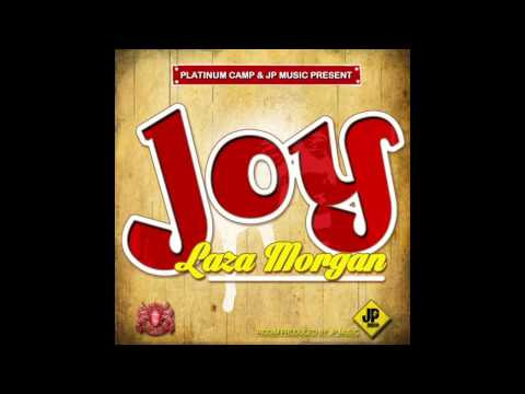"""LAZA MORGAN - """"JOY"""" - PRODUCED BY PLATINUM CAMP & JP MUSIC (OFFICIAL VIDEO - HD AUDIO)"""