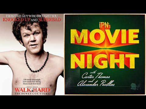 IPN's Movie Night - Ep. 12: Walk Hard: The Dewey Cox Story
