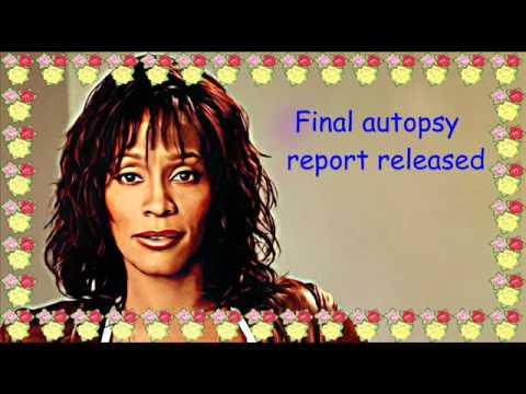 Whitney Houston Final Autopsy Report