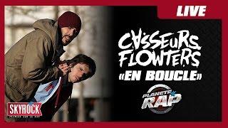 """Casseurs Flowters """"En boucle"""" en live #PlanèteRap"""