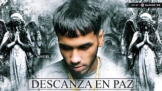 Descansa en Paz  Anuel AA  Audio Oficial