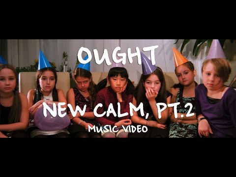 Ought - 'New Calm, pt. 2'
