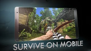 ARK: Survival Evolved on Mobile!