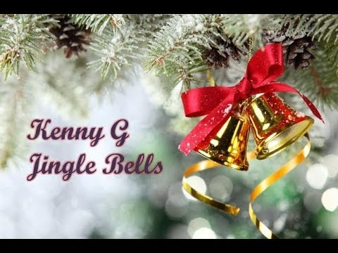 Kenny G Jingle Bells