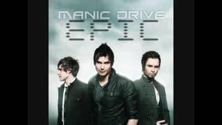 Manic Drive - Epic Lyrics