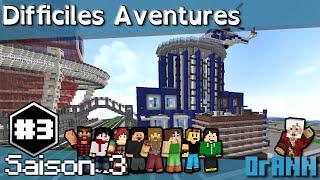 Minecraft Difficiles Aventures Saison 3 #3 : Hôtel de police
