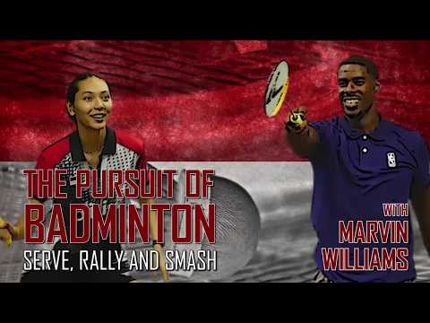 MARVIN WILLIAMS - THE PURSUIT OF BADMINTON